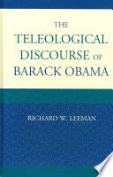 The Teleological Discourse Of Barack Obama Book PDF