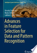Advances in Feature Selection for Data and Pattern Recognition Book