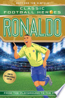 Ronaldo  Classic Football Heroes   Limited International Edition