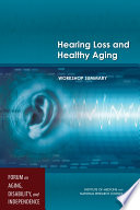 Hearing Loss and Healthy Aging