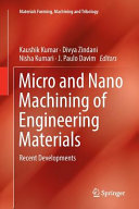 Micro And Nano Machining Of Engineering Materials Book PDF