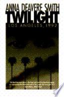Twilight--Los Angeles, 1992 on the Road