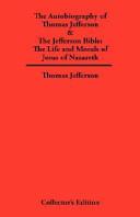 Autobiography of Thomas Jefferson and the Jefferson Bible