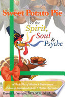 Sweet Potato Pie For The Spirit Soul Psyche