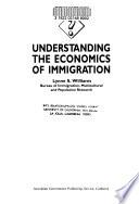 Understanding the Economics of Immigration