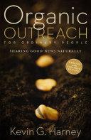 Organic Outreach for Ordinary People [Pdf/ePub] eBook