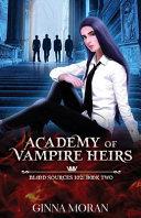 Academy Of Vampire Heirs Book PDF
