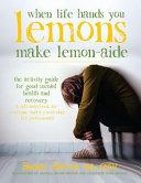 When Life Hands You Lemons, Make Lemon-Aide