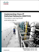 Cover of Implementing Cisco IP Switched Networks (SWITCH) Foundation Learning Guide