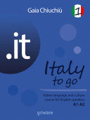 .it – Italy to go 1. Italian language and culture course for English speakers A1-A2