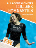 All About Women s College Gymnastics