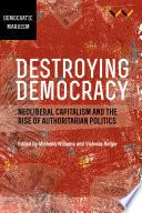 Destroying Democracy