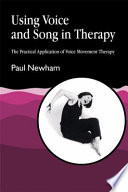 Using Voice and Song in Therapy Book