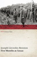 Pdf Five Months at Anzac (WWI Centenary Series)