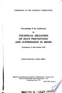 Proceedings of the Conference on Technical Measures of Dust Prevention and Suppression in Mines  Luxemburg  11 13th October 1972