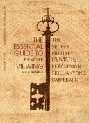 The Essential Guide to Remote Viewing