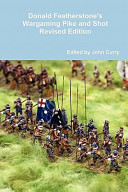 Donald Featherstone s Wargaming Pike and Shot Revised Edition