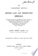 The Collector s Manual of British Land and Freshwater Shells