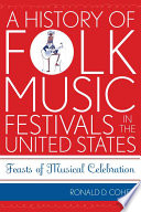 A History of Folk Music Festivals in the United States