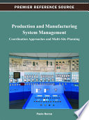 Production and Manufacturing System Management: Coordination Approaches and Multi-Site Planning