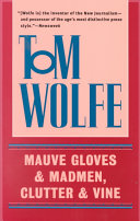 Mauve Gloves and Madmen  Clutter and Vine Book PDF
