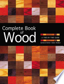 The Complete Book of Wood