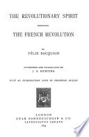 The Revolutionary Spirit Preceding the French Revolution