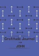 Gratitude Journal for John