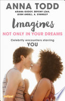 Imagines  Not Only in Your Dreams
