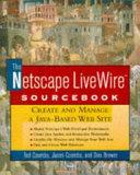 The Netscape LiveWire Sourcebook