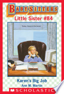 Karen s Big Job  Baby Sitters Little Sister  84