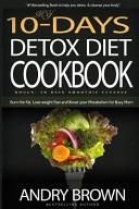 My 10 Day Detox Diet Cookbook
