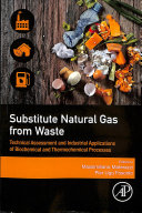 Substitute Natural Gas from Waste