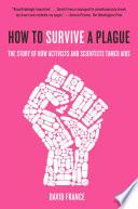 How To Survive A Plague PDF