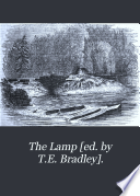 The Lamp [ed. by T.E. Bradley].