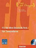 Fit für den Deutsch-Test für Zuwanderer