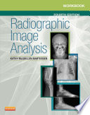"""Workbook for Radiographic Image Analysis E-Book"" by Kathy McQuillen Martensen"