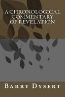 A Chronological Commentary Of Revelation