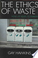 The Ethics of Waste