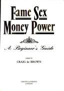 Fame  Sex  Money  Power