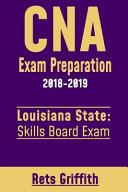 CNA Exam Preparation 2018 2019  Louisiana State Skills Board Exam Book