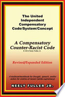 The United-Independent Compensatory Code/System/Concept Textbook