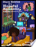 Diary Entries of a Hopeful Romantic- A Healing Journey of Love