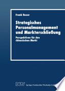 Strategisches Personalmanagement und Markterschließung