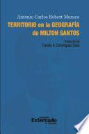 Territorio en la geografía de Milton Santos