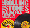 The Rolling Stones Album File and Complete Discography