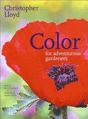 Color for Adventurous Gardeners