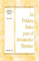 La Palabra Santa para el Avivamiento Matutino - Estudio de cristalización de Éxodo, Tomo 5 Pdf/ePub eBook