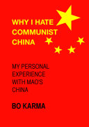 Why I Hate Communist China
