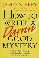 How to Write a Damn Good Mystery Pdf/ePub eBook